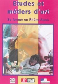 ONISEP-Lyon - Etudes et Métiers d'art - Se former en Rhône-Alpes.