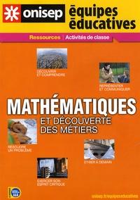 ONISEP - Mathématiques et découverte des métiers.