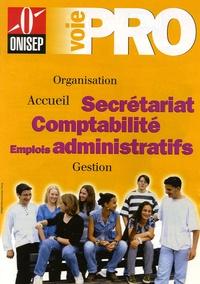 ONISEP - Secrétariat, Comptabilité, Emplois administratifs.