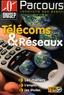 ONISEP - Télécoms et Réseaux.