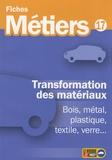 ONISEP - Transformation des matériaux.