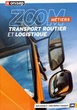 ONISEP - Transport routier et logistique.