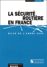 ONISR - La sécurité routière en France - Bilan de l'année 2000.