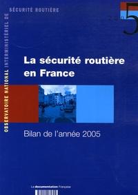 ONISR - La sécurité routière en France - Bilan de l'année 2005.