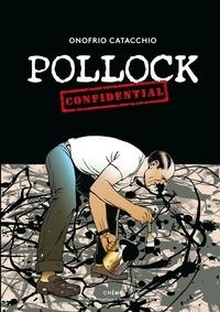 Onofrio Catacchio - Jackson Pollock - Confidential.