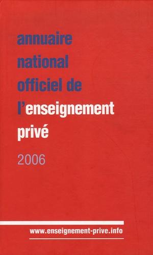 ONPC - Annuaire national officiel de l'enseignement privé 2006.