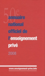 ONPC - Annuaire national officiel de l'enseignement privé 2008.