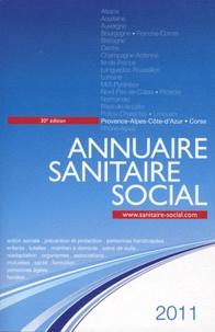 ONPC - Annuaire sanitaire social 2011 - Provence-Alpes-Côte-d'Azur, Corse.