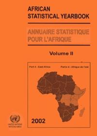 ONU - Annuaire Statistique pour l'Afrique : African Statistical Yearbook - Volume 2, Partie 4 - Afrique de l'Est : East Africa.