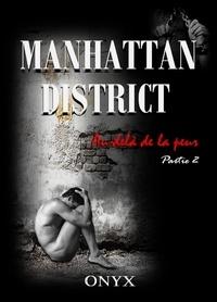 Onyx Onyx - Manhattan district, Au-delà de la peur, tome 2.