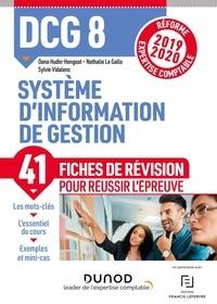 Oona Hengoat et Nathalie Le Gallo - Système d'information de gestion DCG 8 - Fiches de révision.