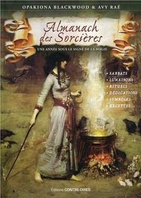 Almanach des sorcières- Une année sous le signe de la magie, avec le livret Heures planétaires de Samhain 2015 à Samhain 2016 - Opakiona Blackwood |