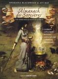 Opakiona Blackwood et Avy Raé - Almanach des sorcières - Une année sous le signe de la magie, avec le livret Heures planétaires de Samhain 2018 à Samhain 2019.