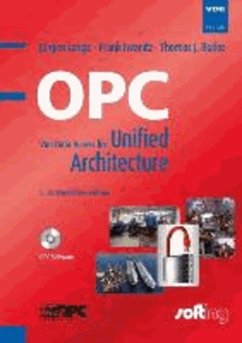 OPC - Von Data Access bis Unified Architecture.