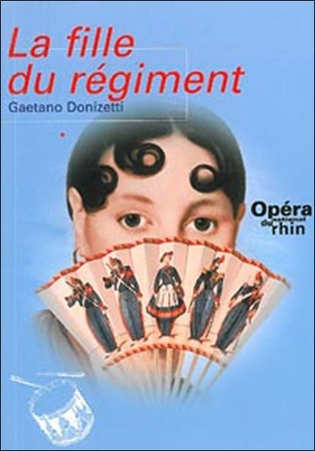 Opéra national du Rhin - La fille du régiment.