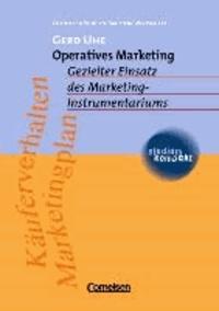 Operatives Managememnt - Gezielter Einsatz des Marketing-Instrumentariums. Käuferverhalten, Marketingplan.