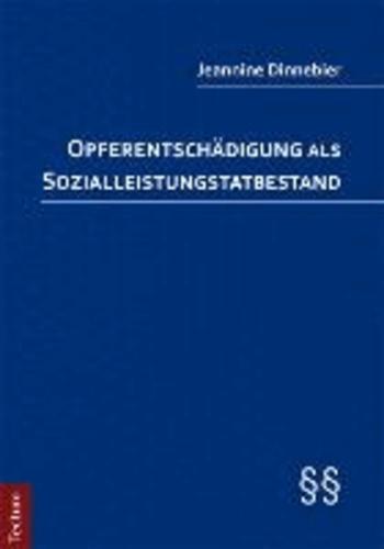 Opferentschädigung als Sozialleistungstatbestand.