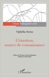 Ophélia Avron - L'émotion, source de connaissance.