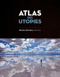 Téléchargements gratuits de livres audio pour kindle Atlas des utopies