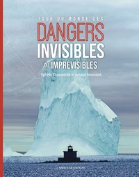 Ophélie Chavaroche et Arnaud Goumand - Dangers invisibles et imprévisibles.