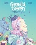 Ophélie Damblé et Cookie Kalkair - Guerilla Green.