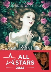Ophélie Duchemin - Rose éternelle.