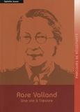 Ophélie Jouan - Rose Valland - Une vie à l'oeuvre.