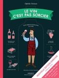 Ophélie Neiman - Le vin c'est pas sorcier.