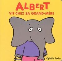 Ophélie Texier - Albert vit chez sa grand-mère.