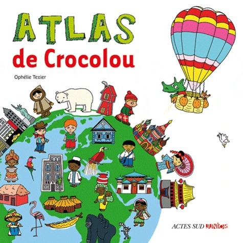 Ophélie Texier - Atlas de Crocolou.