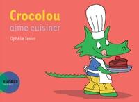 Ophélie Texier - Crocolou aime cuisiner.