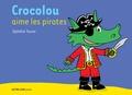 Ophélie Texier - Crocolou aime les pirates.