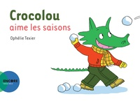 Ophélie Texier - Crocolou aime les saisons.