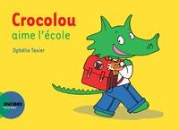 Ophélie Texier - Crocolou  : Crocolou aime l'école.