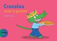 Ophélie Texier - Crocolou  : Crocolou aime la galette.