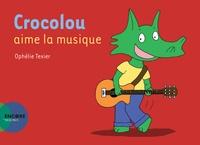 Ophélie Texier - Crocolou  : Crocolou aime la musique.