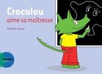 Ophélie Texier - Crocolou  : Crocolou aime sa maîtresse.