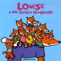 Ophélie Texier - Louise a une famille nombreuse.