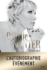 Ophélie Winter - Résilience.