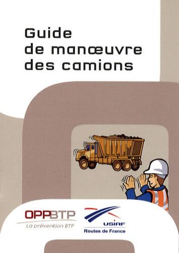 OPPBTP - Guide de manoeuvre des camions.