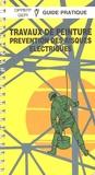 OPPBTP - Travaux de peinture - Prévention des risques électriques.