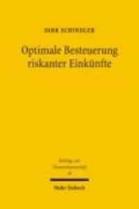 Optimale Besteuerung riskanter Einkünfte - Das Konzept der Triple Income Tax.
