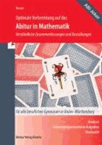 Optimale Vorbereitung auf das Abitur in Mathematik 2014 - Verständliche Zusammenfassungen und Basisübungen.