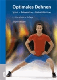 Optimales Dehnen - Sport - Prävention - Rehabilitation.