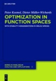 Optimization in Function Spaces - With Stability Considerations in Orlicz Spaces.