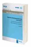 Optische Strahlungssicherheit und Laser 2 - Anwendungsspezifische Normen Hilfen, Erläuterungen, Checklisten.