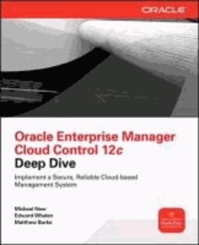Oracle Enterprise Manager Cloud Control 12c Deep Dive.