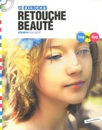 Oracom Editions - 12 exercices retouche beauté - Atelier n° 1. 1 Cédérom
