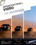 Oracom Editions - Le montage. 1 CD audio