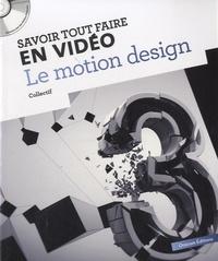 Oracom Editions - Le motion design. 1 Cédérom